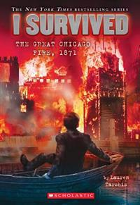 I Survived The Great Chicago Fire 1871 I Survived 11 Lauren