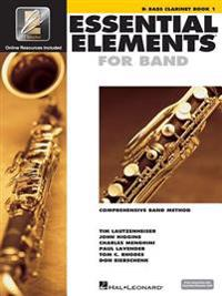 Essential Elements 2000: B-Flat Bass Clarinet, Book 1: Comprehensive Band Method [With CDROM and CD (Audio) and DVD]