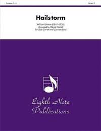 Hailstorm: Solo Cornet and Concert Band, Conductor Score