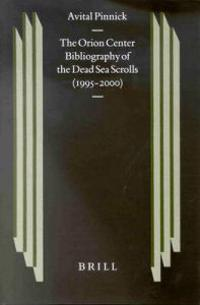 The Orion Center Bibliography of the Dead Sea Scrolls, 1995-2000