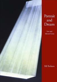 Portrait and Dream: New and Selected Poems