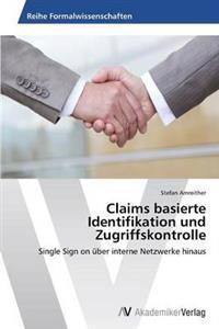 Claims Basierte Identifikation Und Zugriffskontrolle