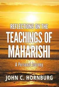 Reflections on the Teachings of Maharishi