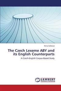 The Czech Lexeme Aby and Its English Counterparts
