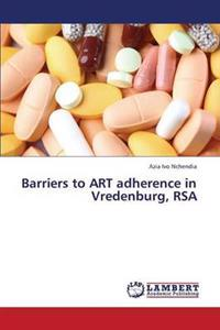 Barriers to Art Adherence in Vredenburg, Rsa