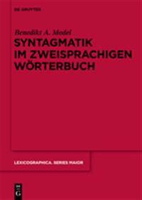 Syntagmatik Im Zweisprachigen Worterbuch