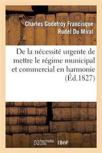 de la Necessite Urgente Et Des Moyens Legaux de Mettre Le Regime Municipal Et Commercial