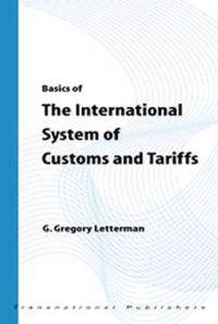 Basics of the International System of Customs and Tariffs