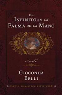 El Infinito En La Palma de La Mano: Novela