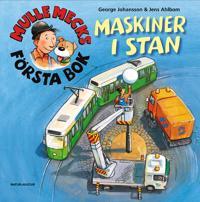 Mulle Mecks första bok : maskiner i stan