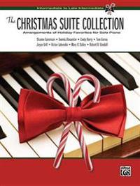 The Christmas Suite Collection: Arrangements of Holiday Favorites for Solo Piano