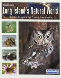 Newsday's Guide to Long Island's Natural World