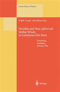Variable and Non-spherical Stellar Winds in Luminous Hot Stars