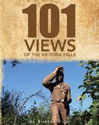 One Hundred and One Views of the Victoria Falls