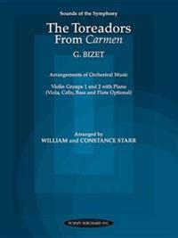 The Toreadors from Carmen: Violin Groups 1 & 2 with Piano (Viola, Cello, Bass & Flute Opt.)