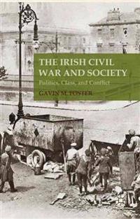 The Irish Civil War and Society