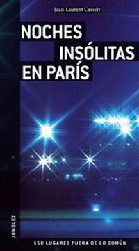 Noches Insolitas en Paris = Unusual Night in Paris
