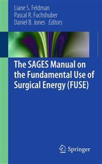 The Sages Manual on the Fundamental Use of Surgical Energy
