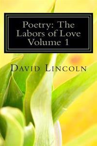 Poetry: The Labors of Love