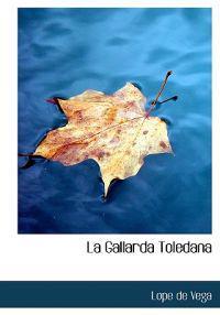 La Gallarda Toledana