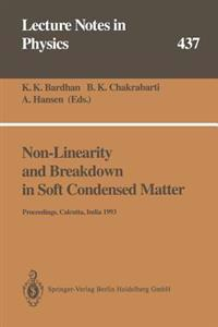 Non-Linearity and Breakdown in Soft Condensed Matter