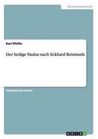 Der Heilige Paulus Nach Eckhard Reinmuth