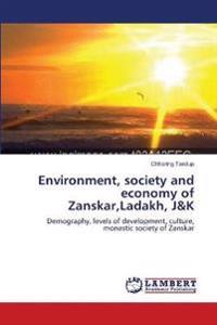 Environment, Society and Economy of Zanskar, Ladakh, J&k