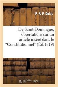 "de Saint-Domingue, Observations Sur Un Article Ins�r� Dans Le ""constitutionnel,"" Le 31 Ao�t 1819"