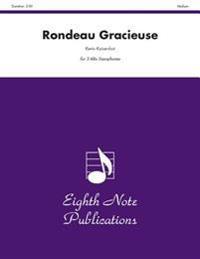 Rondeau Gracieuse: Medium: For 3 Alto Saxophones