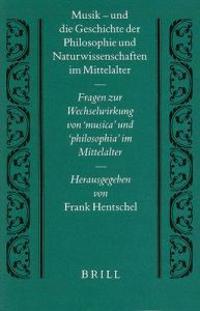 Musik, Und Die Geschichte Der Philosophie Und Naturwissenschaften Im Mittelalter