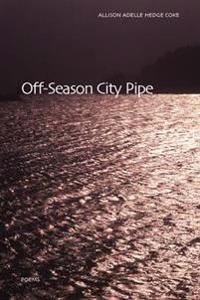 Off-Season City Pipe