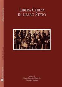 Centro Internazionale Di Studi Sul Religioso Contemporaneo - Universidad Autonoma Metropolitana: Libera Chiesa in Libero Stato