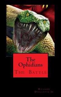 The Ophidians: Battle