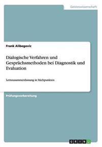Dialogische Verfahren Und Gesprachsmethoden Bei Diagnostik Und Evaluation
