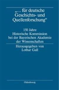 Für Deutsche Geschichts- Und Quellenforschung