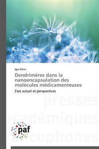 Dendrimeres Dans La Nanoencapsulation Des Molecules Medicamenteuses