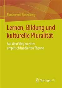 Lernen, Bildung Und Kulturelle Pluralität