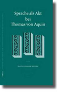Sprache Als Akt Bei Thomas Von Aquin