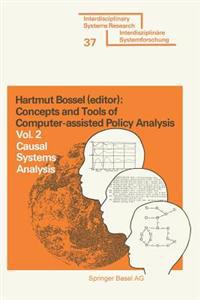 Concepts and Tools of Computer-assisted Policy Analysis