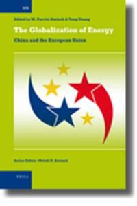 The Globalization of Energy: China and the European Union