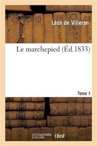 Le Marchepied. Tome 1