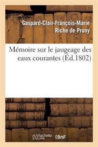 Memoire Sur Le Jaugeage Des Eaux Courantes