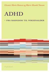 ADHD - fra barndom til voksenalder