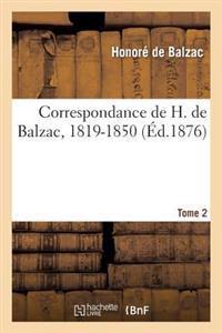Correspondance de H. de Balzac, 1819-1850. 2