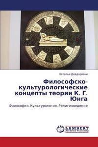 Filosofsko-Kul'turologicheskie Kontsepty Teorii K. G. Yunga
