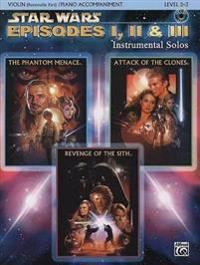 Star Wars Episodes I, II & III Instrumental Solos for Strings: Violin, Book & CD [With CD]