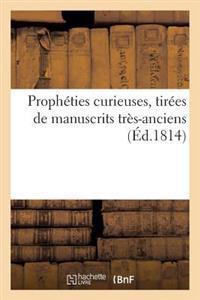 Propheties Curieuses, Tirees de Manuscrits Tres-Anciens
