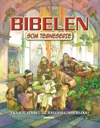 Bibelen som tegneserie-Fra Jesu fødsel til Johannes Døbers død