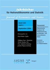 Konomische Analysen Der Mitbestimmung Auf Betriebs- Und Unternehmensebene: Themenheft Jahrbcher Fr Nationalkonomie Und Statistik 5/2006