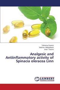 Analgesic and Antiinflammatory Activity of Spinacia Oleracea Linn